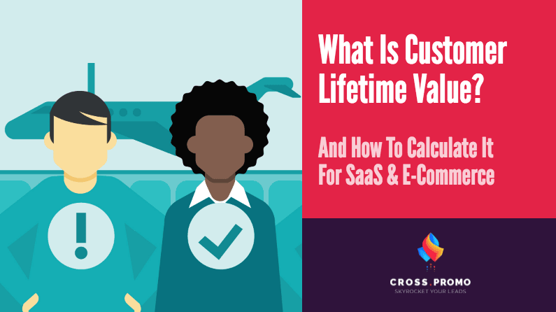 what is customer lifetime value and how to calculate it